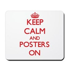 Keep Calm and Posters ON Mousepad