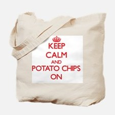 Keep Calm and Potato Chips ON Tote Bag