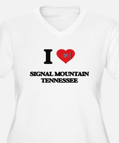 I love Signal Mountain Tennessee Plus Size T-Shirt