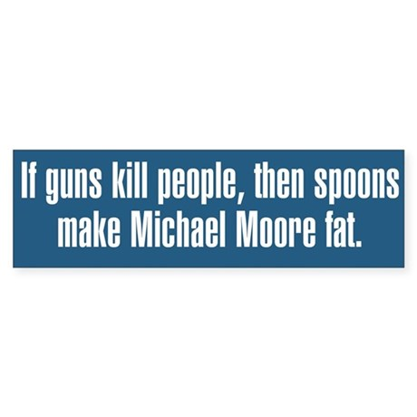 Spoons Make Michael Moore Fat