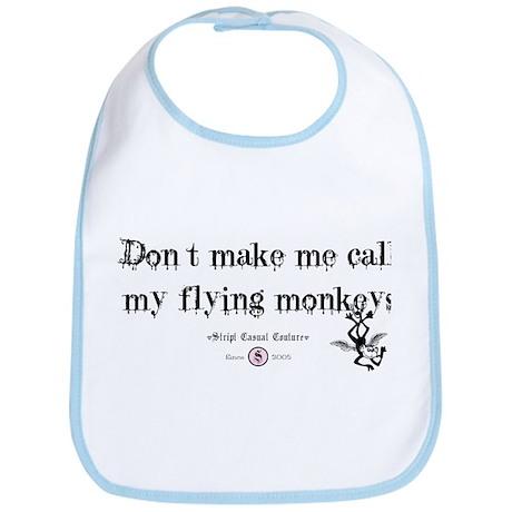 Got flying monkey's? Bib