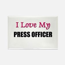 I Love My PRESS OFFICER Rectangle Magnet
