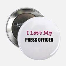 "I Love My PRESS OFFICER 2.25"" Button (10 pack)"