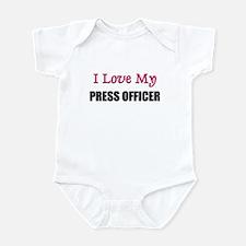 I Love My PRESS OFFICER Infant Bodysuit