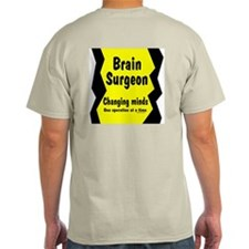 Brain Surgeon Back Image T-Shirt