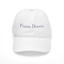 Prima Donna Baseball Cap