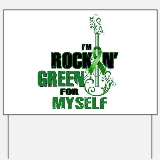RockinGreenForMyself Yard Sign