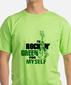 RockinGreenForMyself T-Shirt