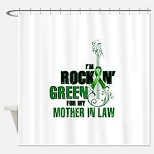 RockinGreenForMomInLaw Shower Curtain