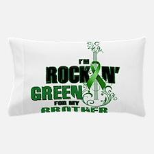 RockinGreenForBrother Pillow Case