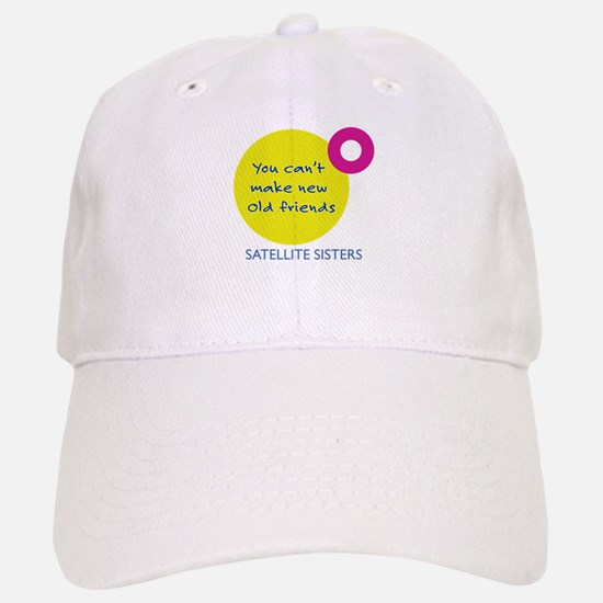 You Can't Make New Old Friends Hat