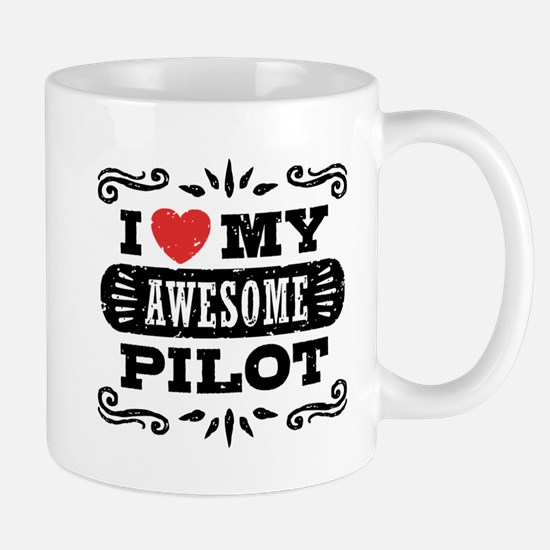 I Love My Awesome Pilot Small Mug