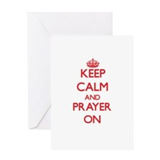 Keep Calm and Prayer ON Greeting Cards