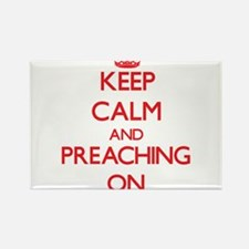 Keep Calm and Preaching ON Magnets