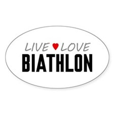 Live Love Biathlon Oval Decal