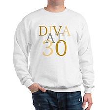 Diva At 30 Sweatshirt