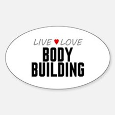 Live Love Body Building Oval Decal