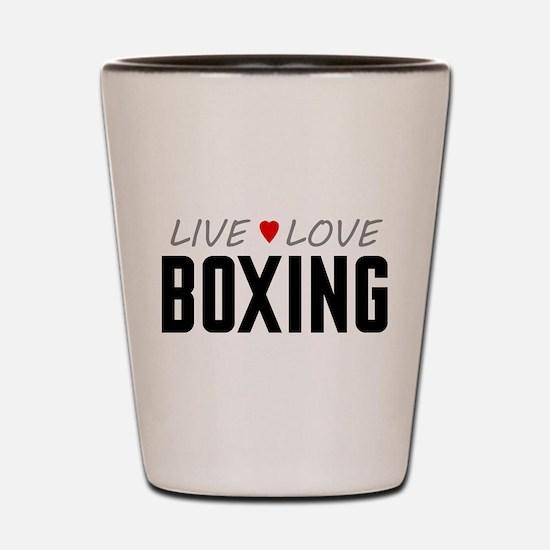 Live Love Boxing Shot Glass