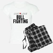Live Love Bull Fighting Pajamas