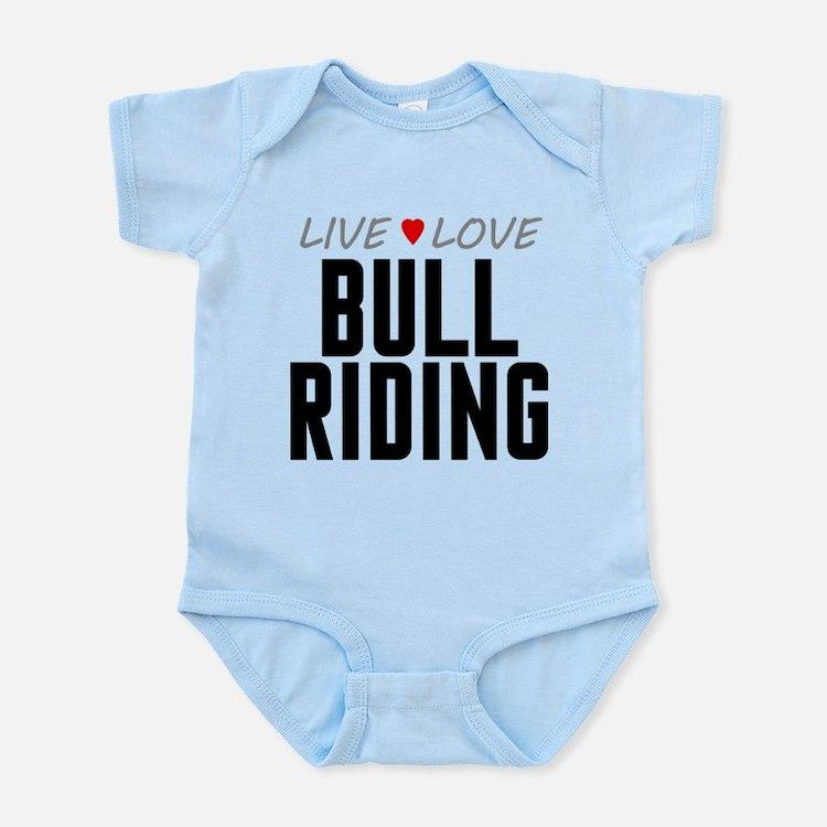 Live Love Bull Riding Infant Bodysuit