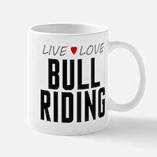 Live Love Bull Riding Mug