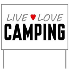 Live Love Camping Yard Sign