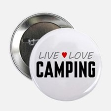 """Live Love Camping 2.25"""" Button"""