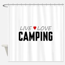 Live Love Camping Shower Curtain