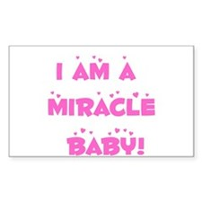 I am a miracle baby! Rectangle Decal