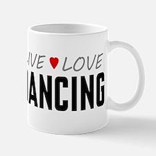 Live Love Dancing Mug