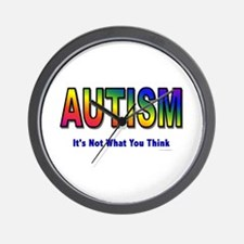 AUTISM: It's Not What You Think Wall Clock