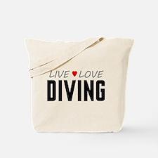 Live Love Diving Tote Bag