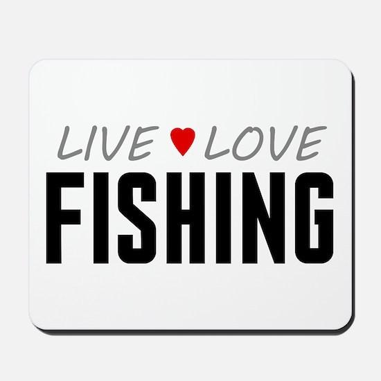 Live Love Fishing Mousepad