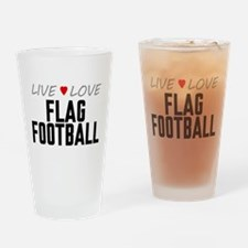 Live Love Flag Football Drinking Glass
