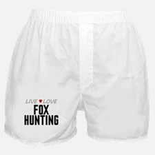 Live Love Fox Hunting Boxer Shorts