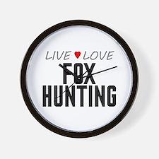 Live Love Fox Hunting Wall Clock