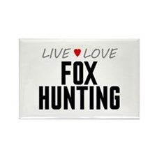 Live Love Fox Hunting Rectangle Magnet