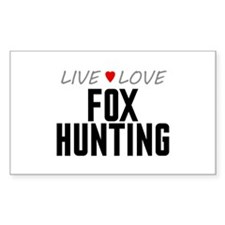 Live Love Fox Hunting Rectangle Decal