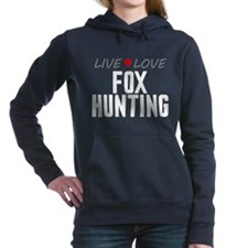 Live Love Fox Hunting Woman's Hooded Sweatshirt