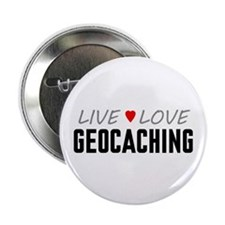 """Live Love Geocaching 2.25"""" Button (100 pack)"""
