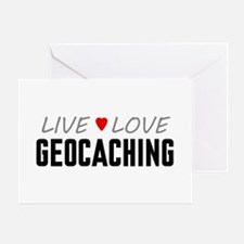 Live Love Geocaching Greeting Card