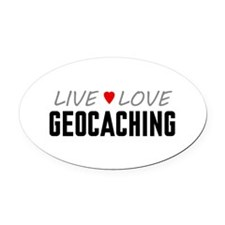 Live Love Geocaching Oval Car Magnet