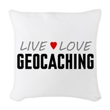 Live Love Geocaching Woven Throw Pillow