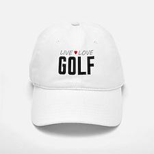 Live Love Golf Baseball Baseball Cap
