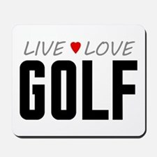 Live Love Golf Mousepad