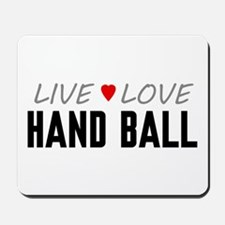 Live Love Hand Ball Mousepad