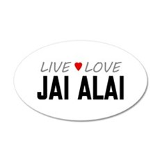 Live Love Jai Alai 38.5 x 24.5 Oval Wall Peel