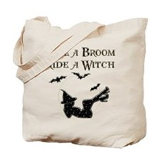 Save a Broom Ride a Witch Tote Bag