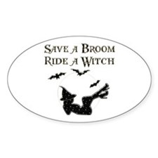 Save a Broom Ride a Witch Oval Decal