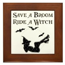 Save a Broom Ride a Witch Framed Tile
